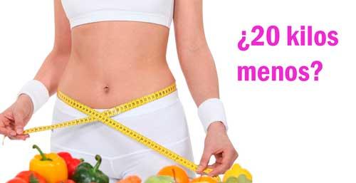 dieta si necesito adelgazar 20 kilos