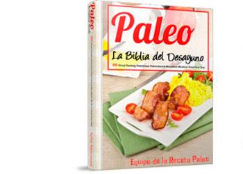 Biblia del desayuno paleolítico